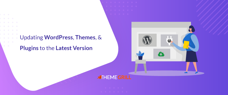 Updating WordPress Themes and Plugins to the Latest Version