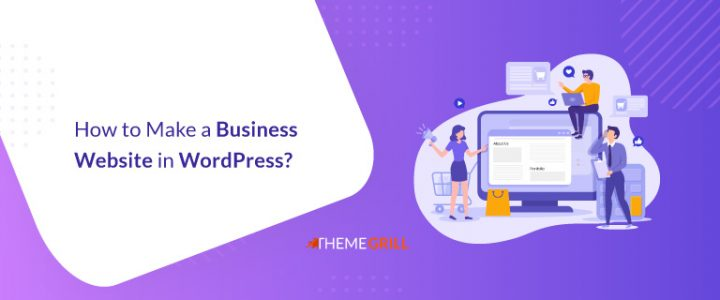 How to Make a Business Website in WordPress? (Beginner's Guide)