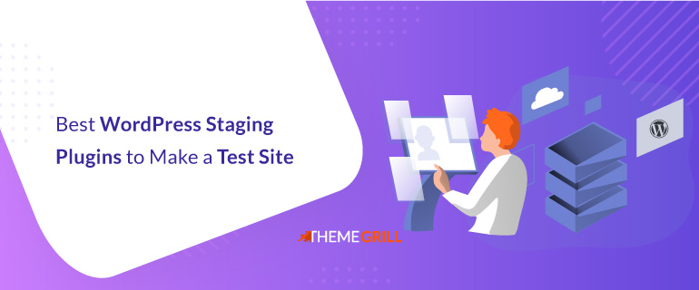 Best WordPress Staging Plugins to Make a Test Site