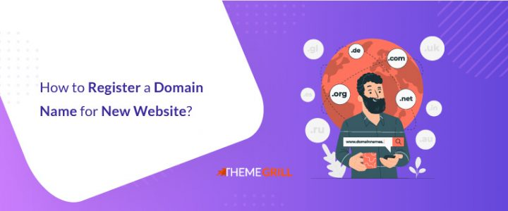 How to Register a Domain Name for a New Website? (2021)