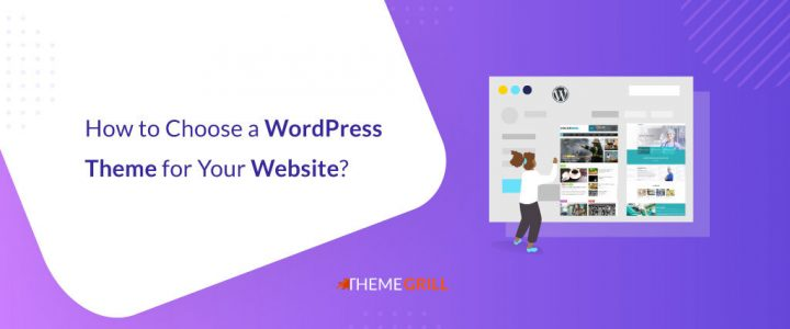 How to Choose a WordPress Theme for Your Website? (12 Smart Ideas)