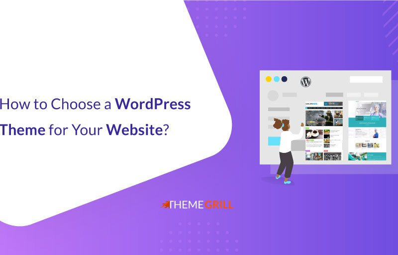 How to Choose a WordPress Theme for Your Site
