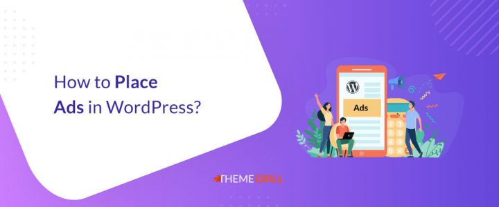 How to Place Ads in WordPress? (3 Easy Ways to Try)