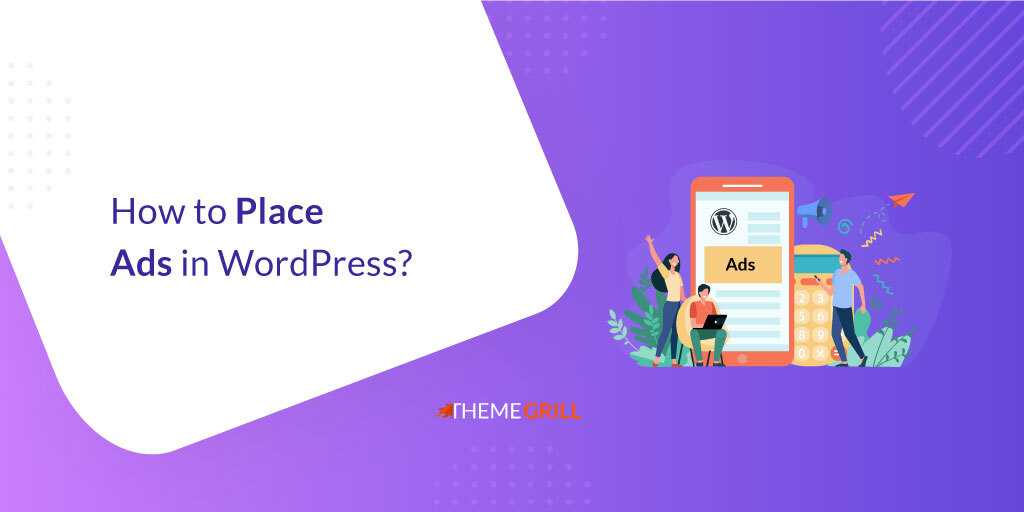 How to Place Ads in WordPress?