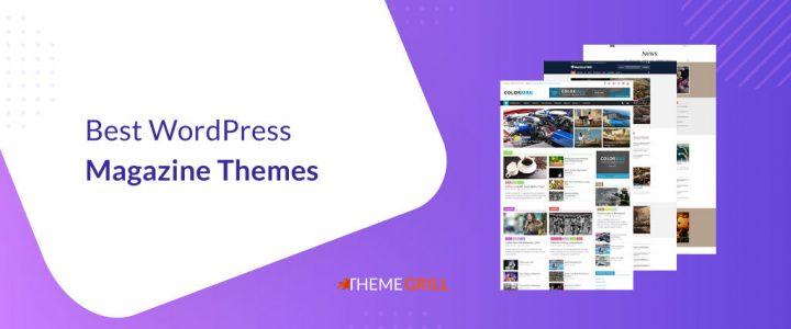 31 Best WordPress Magazine Themes 2021 Updated (Free + Paid)