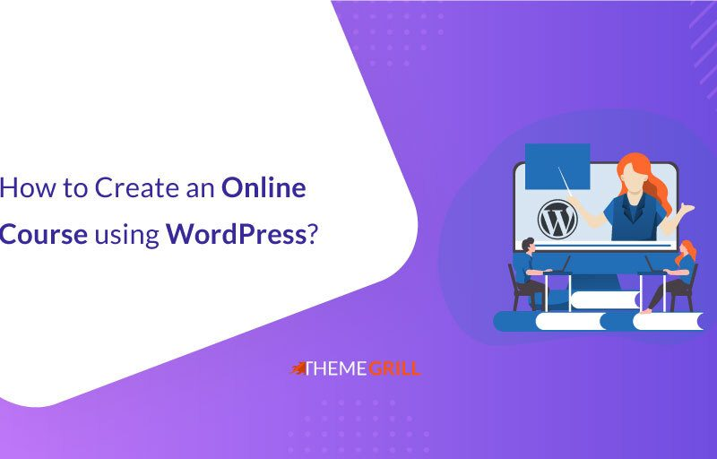 How to Create an Online Course Using WordPress (LMS with WordPress Tutorial)