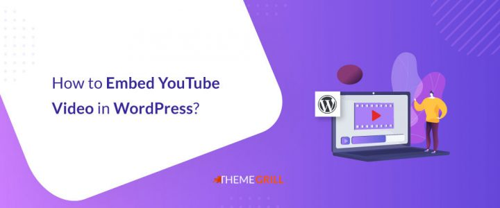How to Embed YouTube Video in WordPress? (5 Easy Ways)