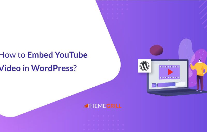 How to Embed YouTube Videos in WordPress? (Full Guide)