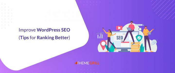 How to Improve SEO on WordPress? (33 Tips to Rank High on SERPs)