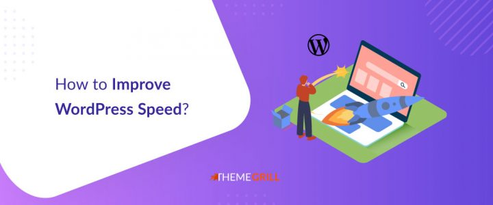 How to Speed Up Your WordPress Site? (27+ Actionable Tips)