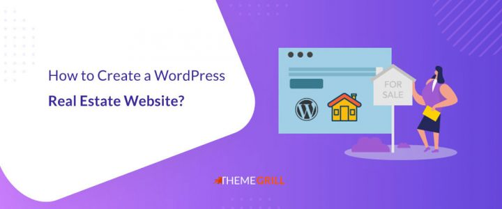 How to Create a WordPress Real Estate Website? (Step-by-Step)