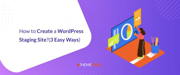 How to Create a WordPress Staging Site? (3 Easy Ways)